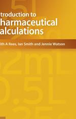Introduction to Pharmaceutical Calculations, 4th edition
