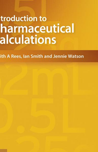 Introduction To Pharmaceutical Calculations 4th Edition
