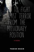 How to Fight Islamist Terror from the Missionary Position PDF