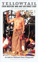 Yellowtail  Crow Medicine Man and Sun Dance Chief PDF