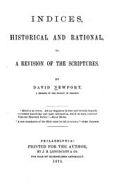Indices, Historical and Rational, to a Revision of the Scriptures