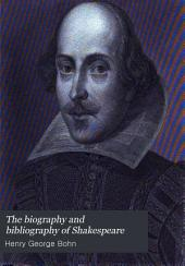 The biography and bibliography of Shakespeare: Volume 11