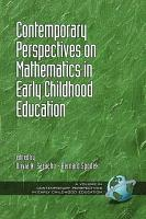 Contemporary Perspectives on Mathematics in Early Childhood Education PDF
