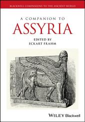 A Companion to Assyria