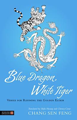 Blue Dragon  White Tiger PDF
