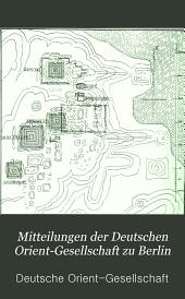 Mitteilungen der Deutschen Orient-Gesellschaft zu Berlin: Ausgaben 13-20