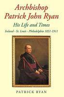 Archbishop Patrick John Ryan PDF