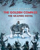 The Golden Compass Graphic Novel: Volume 2