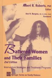 Battered Women and Their Families: Intervention Strategies and Treatment Programs, Third Edition, Edition 3