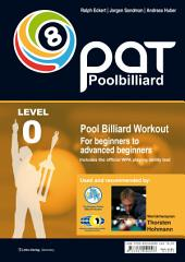 Pool Billiard Workout PAT Start: Includes preliminary stage of the official WPA playing ability test - For beginners to advanced beginners