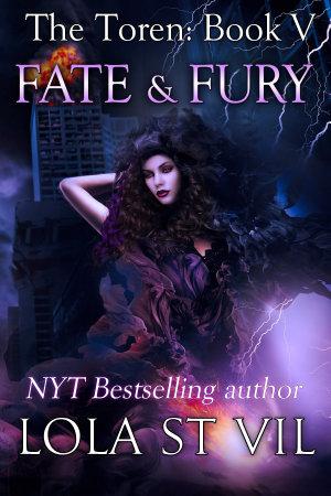 The Toren, Book Five: Fate and Fury