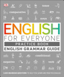 English for Everyone Grammar Guide Practice Book
