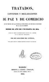 Tratados, convenios y declaraciones de paz y de comercio desde el ano de 1700 hasta el dia
