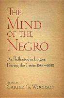 The Mind of the Negro As Reflected in Letters During the Crisis 1800 1860 PDF