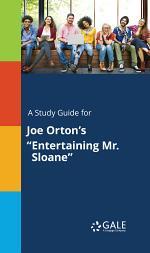 A Study Guide for Joe Orton's
