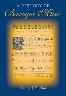 A History of Baroque Music Book