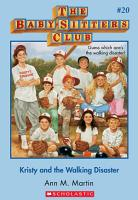 The Baby Sitters Club  20  Kristy and the Walking Disaster PDF