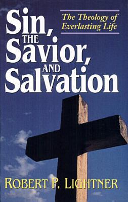 Sin  the Savior  and Salvation