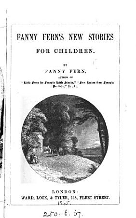 Fanny Fern s new stories for children PDF