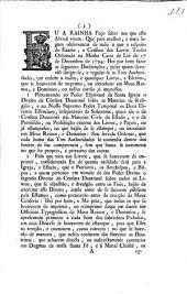Eu A Rainha Faço saber aos que este Alvará virem: Que para melhor, e mais segura observancia de tudo o que a respeito do Exame, e Censura dos Livros Tenho Ordenado na Minha Carta de Lei de 17 de Dezembro de 1794: ...