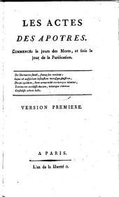 Les Actes des apôtres. [Journal contre-révolutionnaire.] Commencés le jour des morts et finis le jour de la Purification. [Les sous-titres changent].