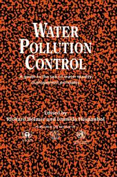 Water Pollution Control: A Guide to the Use of Water Quality Management Principles