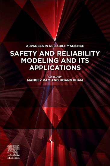 Safety and Reliability Modeling and Its Applications PDF