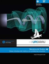 Mecánica de fluidos: Breve introducción teórica con problemas resueltos