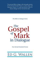 The Gospel of Mark in Dialogue