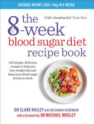 The 8 Week Blood Sugar Diet Recipe Book Book PDF