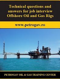 Technical questions and answers for job interview Offshore Oil & Gas Rigs