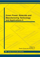 Green Power  Materials and Manufacturing Technology and Applications II PDF