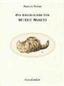 Die Geschichte von Mieze Mozzi PDF