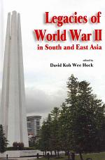 Legacies of World War II in South and East Asia