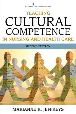 Teaching Cultural Competence in Nursing and Health Care  Second Edition PDF