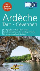 DuMont direkt Reiseführer Ardeche, Tarn, Cevennen: Ausgabe 3