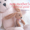 New Mother s Survival Guide PDF