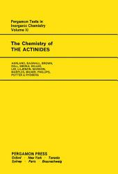 The Chemistry of the Actinides: Comprehensive Inorganic Chemistry