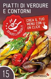 Piatti di Verdure e Contorni: Spadellandia