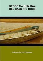 Geograf  a Humana Del Bajo R  o Doce PDF