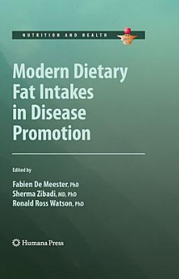 Modern Dietary Fat Intakes in Disease Promotion PDF