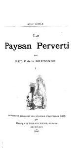 Le paysan perverti: Volume1