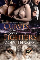 Curves for Fighters