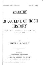 An Outline of Irish History: From the Earliest Times to the Present Day