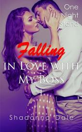 Falling in Love with My Boss 1: One Night Stand