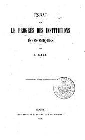 Essai sur le progrès des institutions économiques
