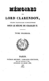 Mémoires [tr. from The life of Edward earl of Clarendon].
