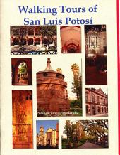 Walking Tours of San Luis Potosi