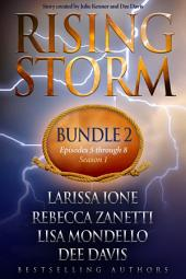 Rising Storm: Bundle 2, Episodes 5-8, Season 1