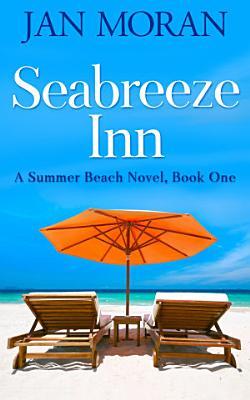 Summer Beach  Seabreeze Inn